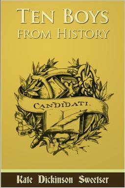 Dickinson, Kate - Ten Boys from History, ebook