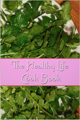 Daniel, Florence - The Healthy Life Cook Book, ebook