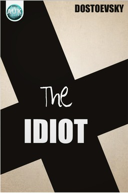 Dostoyevsky, Fyodor - The Idiot, e-bok
