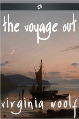 Woolf, Virginia - The Voyage Out, ebook