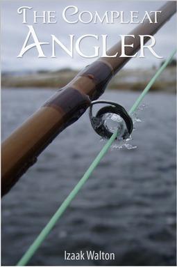 Walton, Izaak - The Compleat Angler, ebook