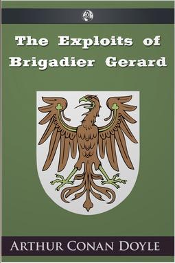 Doyle, Arthur Conan - The Exploits of Brigadier Gerard, ebook