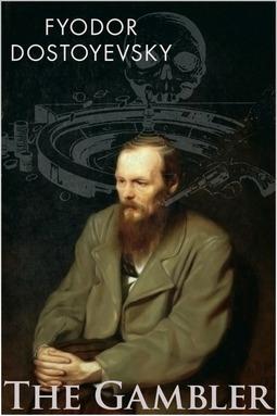 Dostoyevsky, Fyodor - The Gambler, ebook