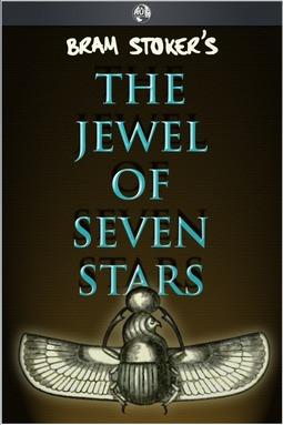 Stoker, Bram - The Jewel of Seven Stars, ebook