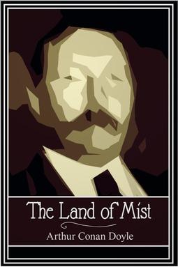 Doyle, Arthur Conan - The Land of Mist, ebook