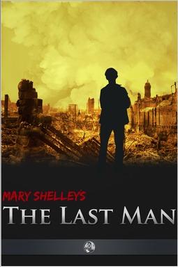 Shelley, Mary - The Last Man, ebook