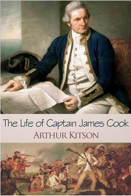 Kitson, Arthur - The Life of Captain James Cook, ebook