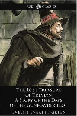 Everett-Green, Evelyn - The Lost Treasure of Trevlyn, ebook