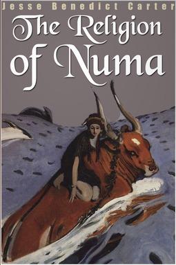 Carter, Jesse Benedict - The Religion of Numa, ebook