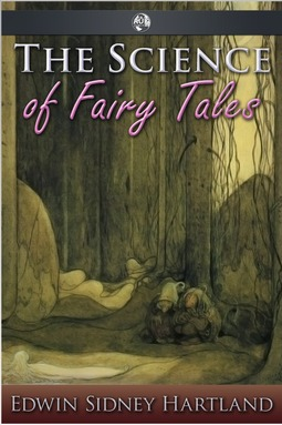 Hartland, Edwin Sidney - The Science of Fairy Tales, ebook