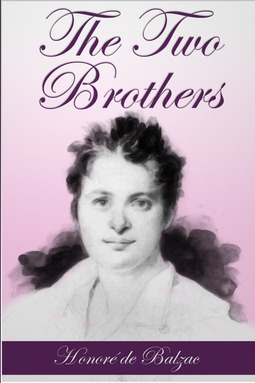 Balzac, Honore de - The Two Brothers, ebook