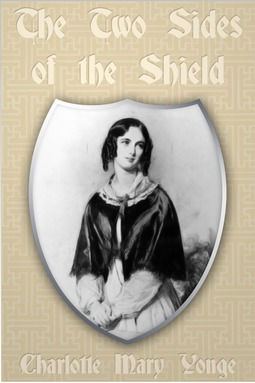 Yonge, Charlotte Mary - The Two Sides of the Shield, ebook