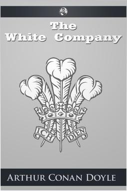 Doyle, Arthur Conan - The White Company, ebook