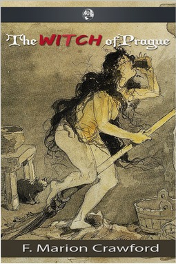Crawford, F. Marion - The Witch of Prague, ebook