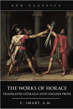 Smart, C. - The Works of Horace, ebook