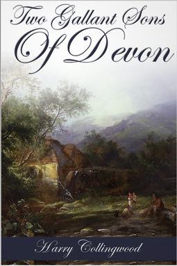 Collingwood, Harry - Two Gallant Sons of Devon, ebook