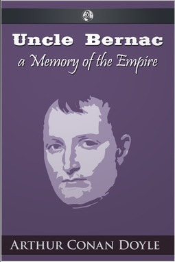 Doyle, Arthur Conan - Uncle Bernac, ebook