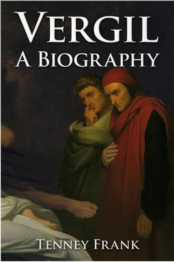 Frank, Tenney - Vergil - a Biography, ebook