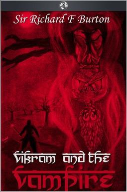 Burton, Sir Richard - Vikram and the Vampire, ebook