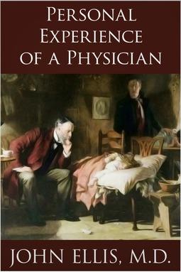 Ellis, John - Personal Experience of a Physician, ebook