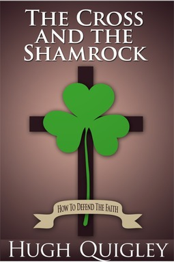 Quigley, Hugh - The Cross and the Shamrock, ebook