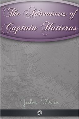 Verne, Jules - The Adventures of Captain Hatteras, ebook