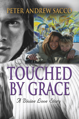 Sacco, Peter - Touched by Grace, ebook