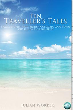 Worker, Julian - Ten Traveller's Tales, ebook