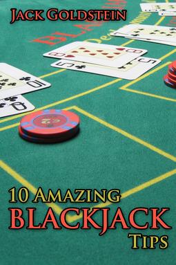 Goldstein, Jack - 10 Amazing Blackjack Tips, e-bok