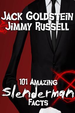 Goldstein, Jack - 101 Amazing Slenderman Facts, ebook