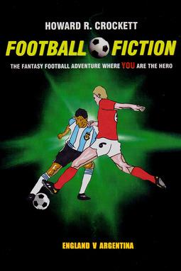 Crockett, Howard R. - Football Fiction: England v Argentina, ebook