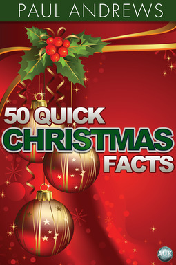 Andrews, Paul - 50 Quick Christmas Facts, ebook
