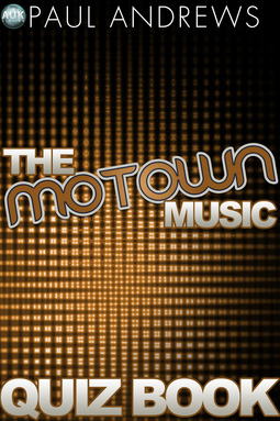 Andrews, Paul - The Motown Music Quiz Book, ebook