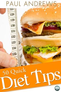 Andrews, Paul - 50 Quick Diet Tips, ebook