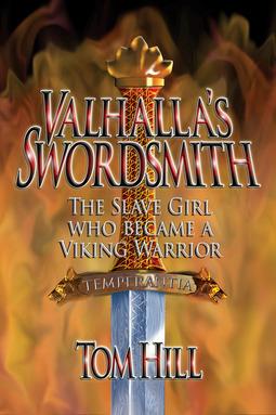 Hill, Tom - Valhalla's Swordsmith, ebook