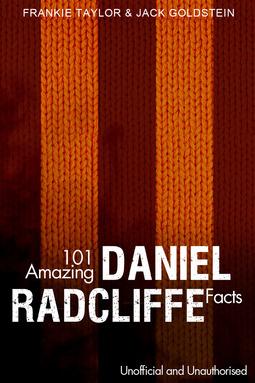 Goldstein, Jack - 101 Amazing Daniel Radcliffe Facts, ebook