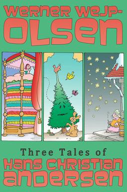 Wejp-Olsen, Werner - Three Tales of Hans Christian Andersen, ebook