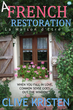 Kristen, Clive - A French Restoration, ebook
