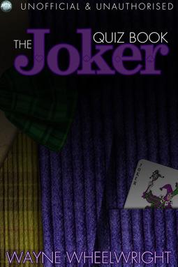 Wheelwright, Wayne - The Joker Quiz Book, e-kirja