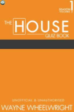 Wheelwright, Wayne - The House Quiz Book Season 1 Volume 2, ebook