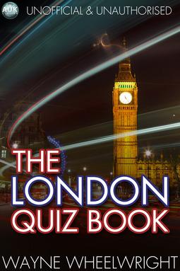 Wheelwright, Wayne - The London Quiz Book, ebook