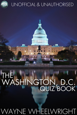 Wheelwright, Wayne - The Washington, D.C. Quiz Book, ebook