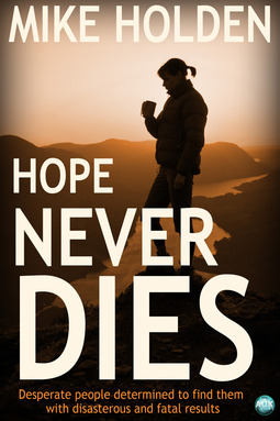 Holden, Mike - Hope Never Dies, ebook