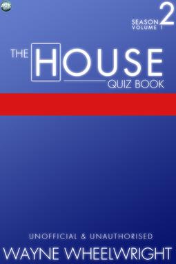Wheelwright, Wayne - The House Quiz Book Season 2 Volume 1, ebook