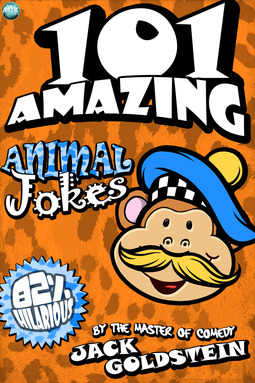 Goldstein, Jack - 101 Amazing Animal Jokes, ebook
