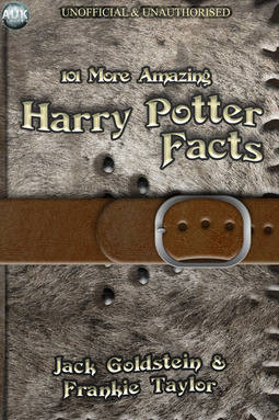 Goldstein, Jack - 101 More Amazing Harry Potter Facts, ebook