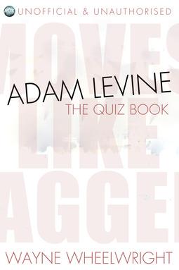 Wheelwright, Wayne - Adam Levine - The Quiz Book, ebook