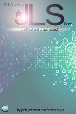 Goldstein, Jack - 101 Amazing JLS Facts, ebook