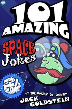 Goldstein, Jack - 101 Amazing Space Jokes, ebook