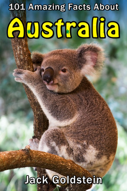 Goldstein, Jack - 101 Amazing Facts about Australia, ebook